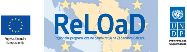 ReLoad projekat- Regionalni program lokalne demokratije na Zapadnom Balkanu (ReLOaD) je trogodišnji projekat, koji finansira Evropska unija (EU), a implementira Razvojni program Ujedinjenih nacija (UNDP)